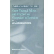 Cross National Policies and Practices on Computers in Education by Tjeerd Plomp