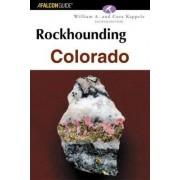 Rockhounding Colorado by Cora Kappele