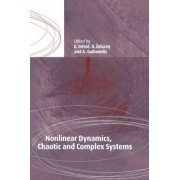 Nonlinear Dynamics, Chaotic and Complex Systems by E. Infeld