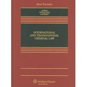 International and Transnational Criminal Law by David Luban