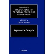 Second Supplements to the 2nd Edition of Rodd's Chemistry of Carbon Compounds: Topical Volumes and Cumulative Index v. 5 by Ernest H. Rodd