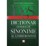 Dictionar general de sinonime al limbii romane - Doina Cobet Laura Manea