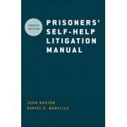 Prisoners' Self Help Litigation Manual by John Boston