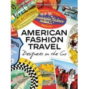 American Fashion Travel by Council of Fashion Designers of America