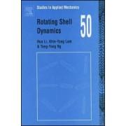 Rotating Shell Dynamics: Volume 50 by Hua Li