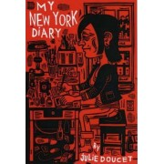 My New York Diary by Julie Doucet