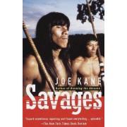 Savages by Joe Kane