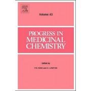 Progress in Medicinal Chemistry: Vol. 43 by F. D. King