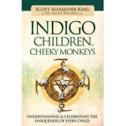 Indigo Children & Cheeky Monkeys by Scott Alexander King