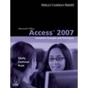 Microsoft Office Access 2007 by Gary B Shelly
