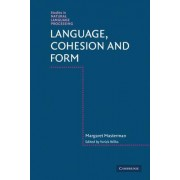 Language, Cohesion and Form by Margaret Masterman