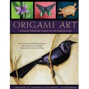 Origami Art: 15 Exquisite Folded Paper Designs from the Origamido Studio: Intermediate and Advanced Projects: Origami Book with 15