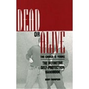 Dead or Alive by Geoff Thompson