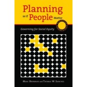 Planning as If People Matter by Marc Brenman