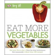 Eat More Vegetables by DK