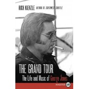 The Grand Tour LP: The Life and Music of George Jones