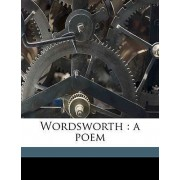 Wordsworth by William Ross Wallace
