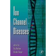 Ion Channel Diseases: Volume 63 by Guy Rouleau