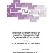 Molecular Electrochemistry of Inorganic, Bioinorganic and Organometallic Compounds by Armando J. L. Pombeiro