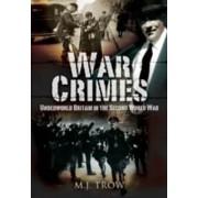 War Crimes by M J Trow