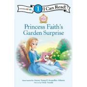 Princess Faith's Garden Surprise by Jeanna Young