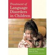 Treatment of Language Disorders in Children by Rebecca J. McCauley