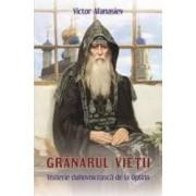 Granarul Vietii. Visterie Duhovniceasca De La Optina - Victor Afanasiev
