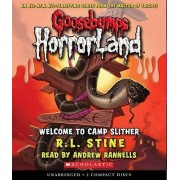 Welcome to Camp Slither by R L Stine