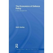 The Economics of Defence Policy by Keith Hartley
