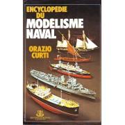 Modèles Réduits : Encyclopédie Du Modélisme Naval - Préface De Francesco Ogliari - Traduit De L'italien Par Le Cdt Joba
