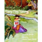 The Story of Teeny Tiny Tammy by Grant M Handgis