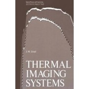 Thermal Imaging Systems by J. M. Lloyd