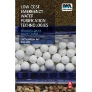 Low Cost Emergency Water Purification Technologies by Chittaranjan Ray
