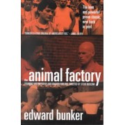 The Animal Factory by Edward Bunker