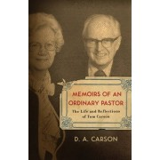 Memoirs of an Ordinary Pastor by D. A. Carson