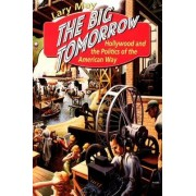 The Big Tomorrow by Lary May