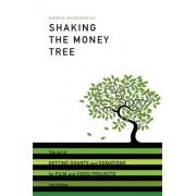Shaking the Money Tree by Morrie Warshawski