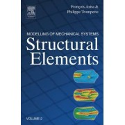 Modelling of Mechanical Systems: Structural Elements by Francois Axisa