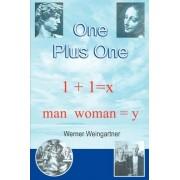 One Plus One by Werner Weingartner