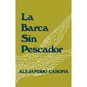 La Barca Sin Pescador by Alejandro Casona
