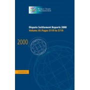 Dispute Settlement Reports 2000: Volume 11, Pages 5119-5719 2000: Pages 5119-5719 v. 11 by World Trade Organization