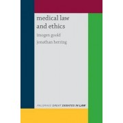 Great Debates in Medical Law and Ethics by Imogen Goold