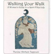 Walking Your Walk by Therese Amrhein Tappouni