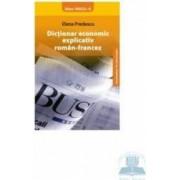 Dictionar economic explicativ roman-francez - Elena Predescu