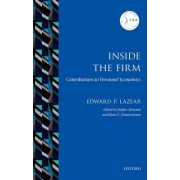 Inside the Firm: Contributions to Personnel Economics