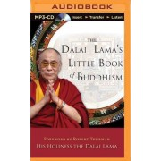 The Dalai Lama's Little Book of Buddhism by His Holiness Dalai Lama