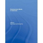 Entertainment Media in Indonesia by Mark Hobart