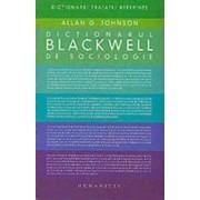 Dictionarul Blackwell de sociologie - Allan G. Johnson