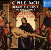 Sigiswald Kuijken - C. Ph. E. Bach - The last sufferings of the (0886975762729) (2 CD)