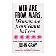 Men are form Mas Women are from Venus. In Love